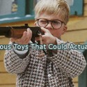 15 Dangerous Toys That Could Actually Kill You