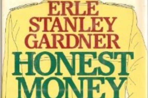 "Erle Stanley Gardner ""Honest Money"" Book Jacket Picture"