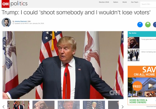 "'Trump: I Could ""Shoot Somebody and I Wouldn't Lose Voters""' Headline"