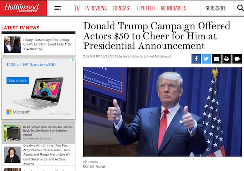'Donald Trump Campaign Offered Actors $50 to Cheer for Him at Presidential Announcement' Headline