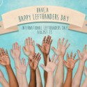Fact: There's A National Left Handers' Day on August 13!