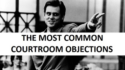 The Most Common Courtroom Objections