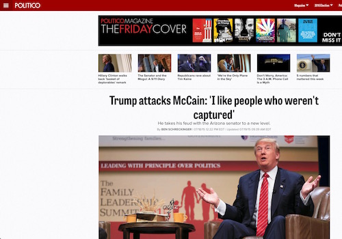 "'Trump Attacks McCain: ""I Like People Who Weren't Captured"" Headline"